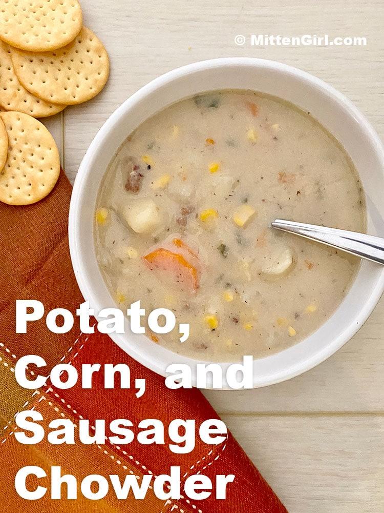 Potato, Corn and Sausage Chowder