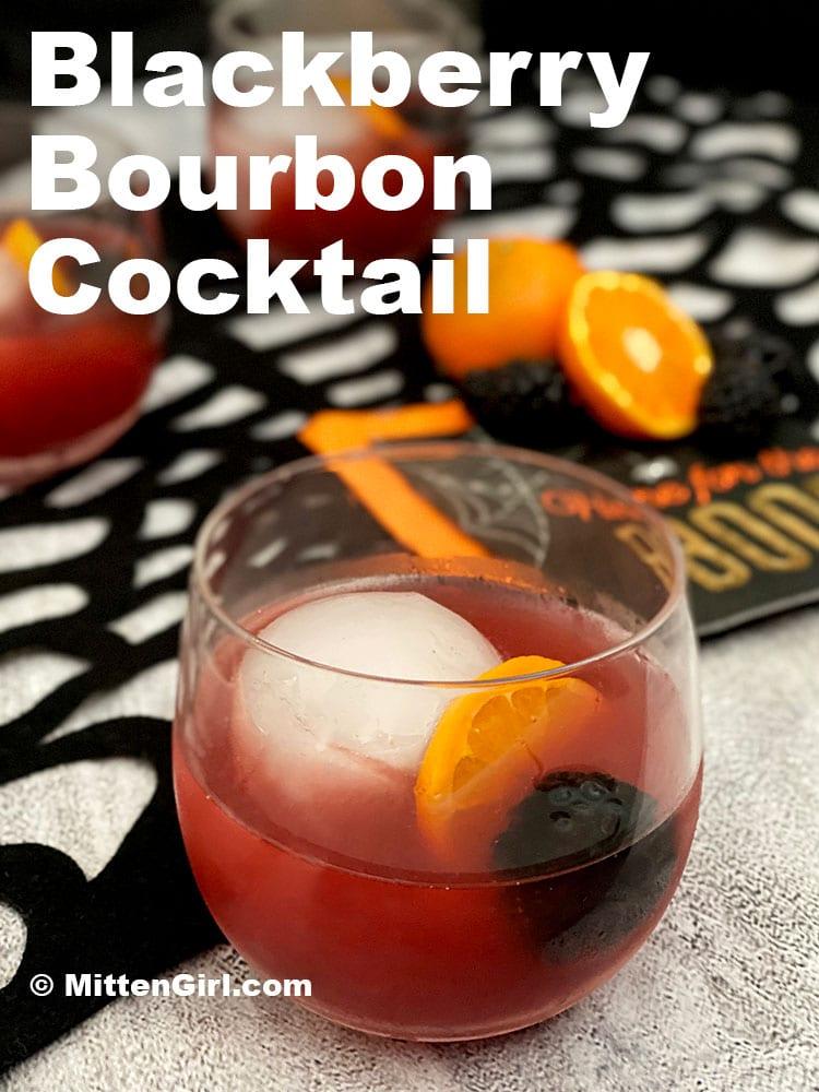 Blackberry Bourbon Cocktail