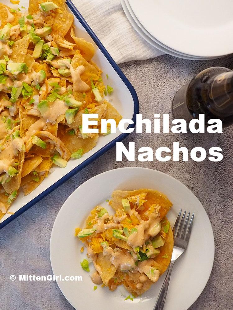 Enchilada Nachos